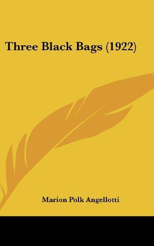 9781160015264: Three Black Bags (1922)