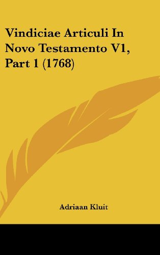 9781160015295: Vindiciae Articuli In Novo Testamento V1, Part 1 (1768) (Latin Edition)