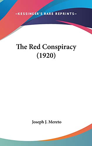 9781160017688: The Red Conspiracy (1920)