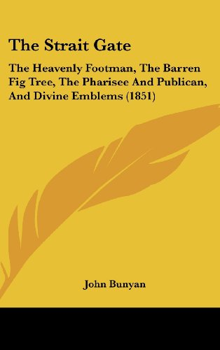 The Strait Gate: The Heavenly Footman, The