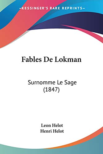 9781160039154: Fables De Lokman: Surnomme Le Sage (1847) (French Edition)