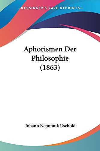 9781160041591: Aphorismen Der Philosophie (1863) (German Edition)