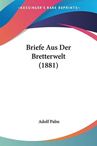 9781160049023: Briefe Aus Der Bretterwelt (1881) (German Edition)
