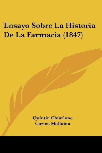 9781160089593: Ensayo Sobre La Historia de La Farmacia (1847)