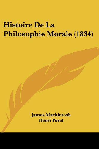 9781160110648: Histoire de La Philosophie Morale (1834)