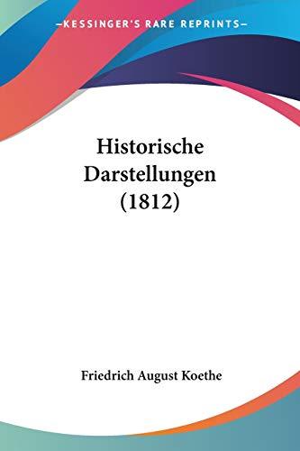 9781160122221: Historische Darstellungen (1812)