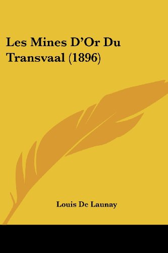 9781160174091: Les Mines D'Or Du Transvaal (1896) (French Edition)
