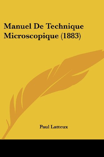 9781160187770: Manuel de Technique Microscopique (1883)