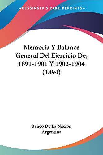 Memoria Y Balance General Del Ejercicio De,