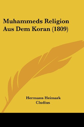 9781160199469: Muhammeds Religion Aus Dem Koran (1809) (German Edition)