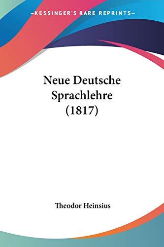9781160201353: Neue Deutsche Sprachlehre (1817) (German Edition)