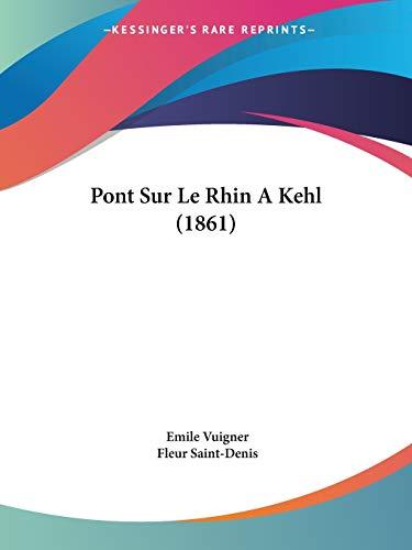 9781160228848: Pont Sur Le Rhin a Kehl (1861)