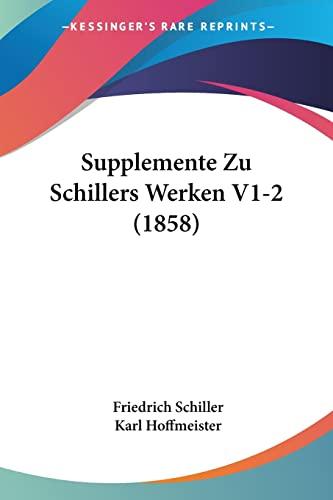9781160257176: Supplemente Zu Schillers Werken V1-2 (1858)