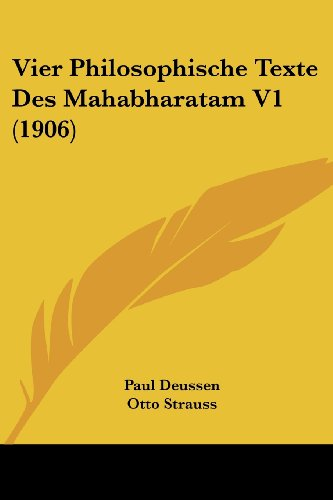 9781160269315: Vier Philosophische Texte Des Mahabharatam V1 (1906) (French Edition)