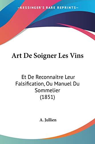 9781160305631 Art De Soigner Les Vins Et De Reconnaitre Leur