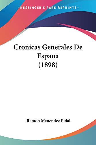 9781160349574: Cronicas Generales de Espana (1898)