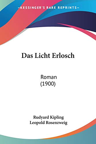 9781160368841: Das Licht Erlosch: Roman (1900) (German Edition)