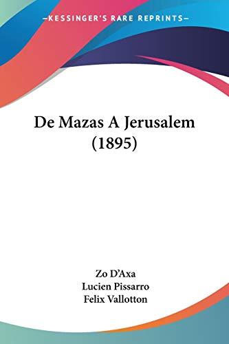 9781160404778: de Mazas a Jerusalem (1895)