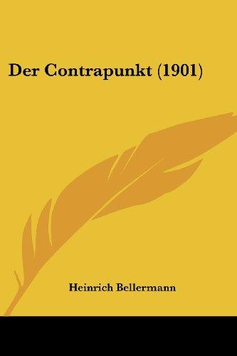 9781160428903: Der Contrapunkt (1901)