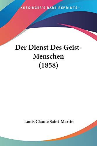 9781160430067: Der Dienst Des Geist-Menschen (1858)