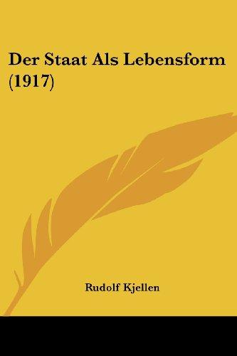 9781160444835: Der Staat ALS Lebensform (1917)