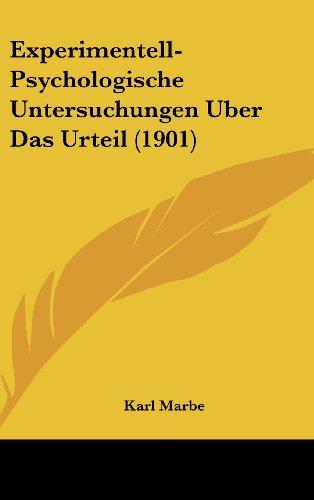 9781160451574: Experimentell-Psychologische Untersuchungen Uber Das Urteil (1901) (German Edition)