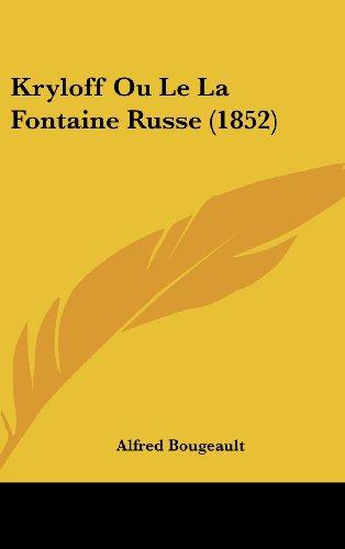 9781160451727: Kryloff Ou Le La Fontaine Russe (1852)