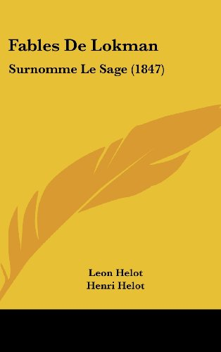9781160457965: Fables De Lokman: Surnomme Le Sage (1847) (French Edition)
