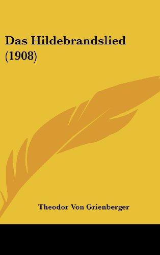 9781160459211: Das Hildebrandslied (1908)