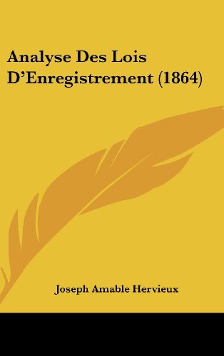 9781160459754: Analyse Des Lois D'Enregistrement (1864) (French Edition)