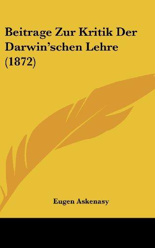 9781160460996: Beitrage Zur Kritik Der Darwin'schen Lehre (1872) (German Edition)