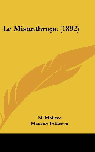 9781160462419: Le Misanthrope (1892)