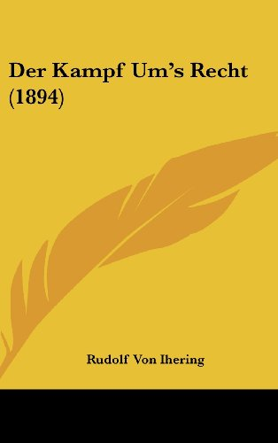 9781160463621: Der Kampf Um's Recht (1894)