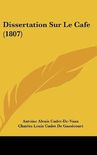 9781160467926: Dissertation Sur Le Cafe (1807) (French Edition)