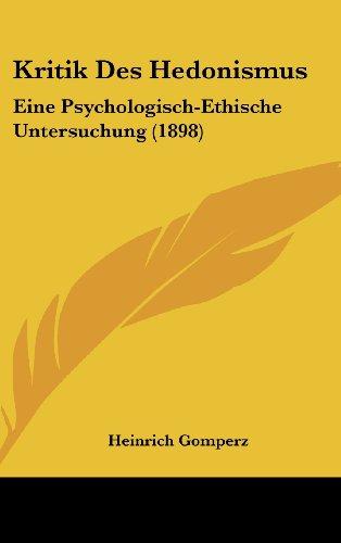 9781160472012: Kritik Des Hedonismus: Eine Psychologisch-Ethische Untersuchung (1898)