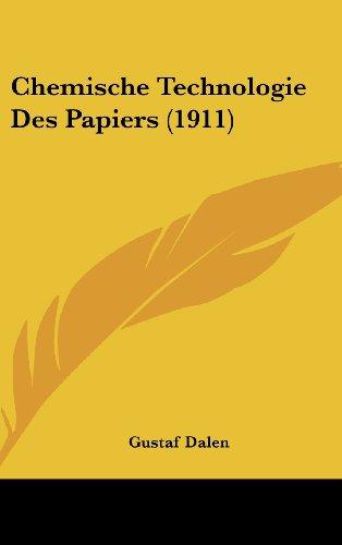 9781160474870: Chemische Technologie Des Papiers (1911) (German Edition)