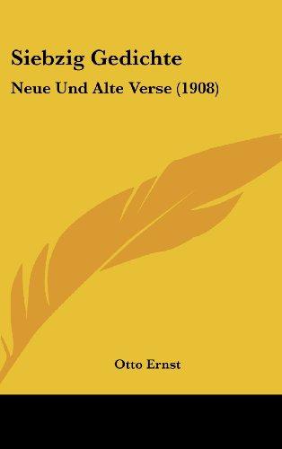 9781160486705: Siebzig Gedichte: Neue Und Alte Verse (1908) (German Edition)