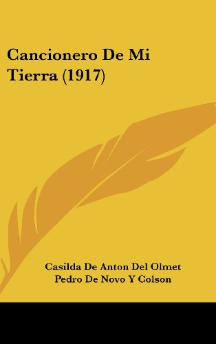 9781160487153: Cancionero De Mi Tierra (1917) (Spanish Edition)