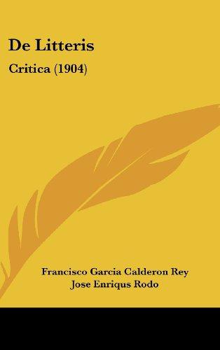 9781160487573: de Litteris: Critica (1904)