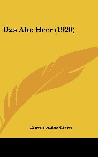 9781160490849: Das Alte Heer (1920)
