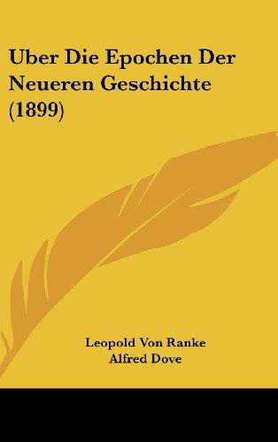 9781160491976: Uber Die Epochen Der Neueren Geschichte (1899)