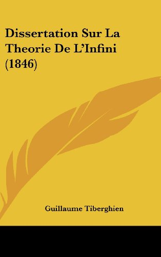 9781160498548: Dissertation Sur La Theorie De L'Infini (1846) (French Edition)