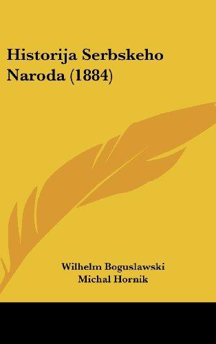 9781160500463: Historija Serbskeho Naroda (1884)