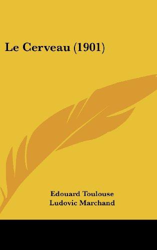9781160500685: Le Cerveau (1901) (French Edition)