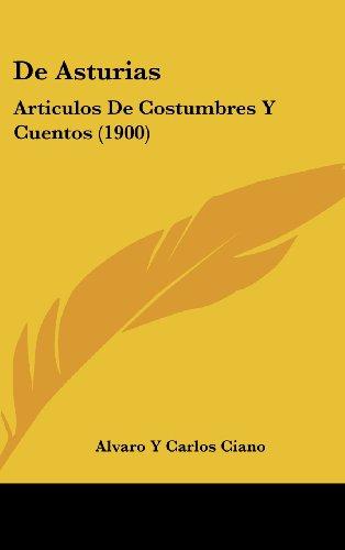 9781160502009: De Asturias: Articulos De Costumbres Y Cuentos (1900) (Spanish Edition)