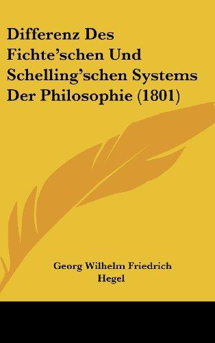 9781160518444: Differenz Des Fichte'schen Und Schelling'schen Systems Der Philosophie (1801) (German Edition)