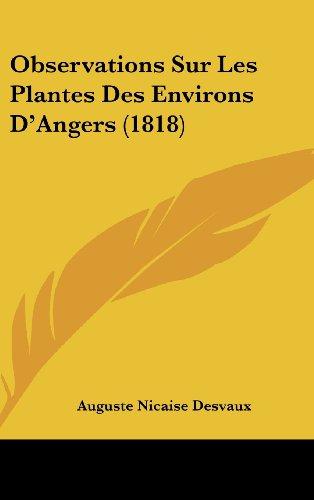 9781160522878: Observations Sur Les Plantes Des Environs D'Angers (1818)
