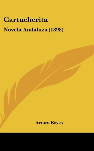 9781160523660: Cartucherita: Novela Andaluza (1898) (Spanish Edition)