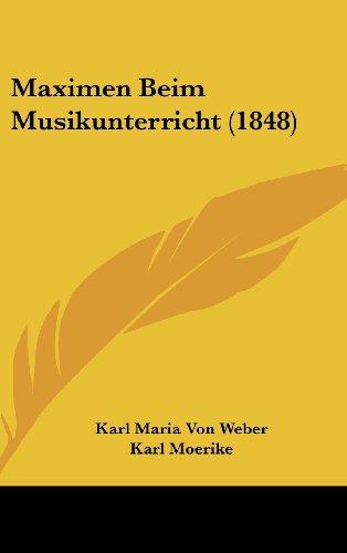 9781160524278: Maximen Beim Musikunterricht (1848) (German Edition)