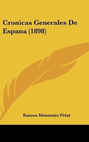 9781160524964: Cronicas Generales de Espana (1898)